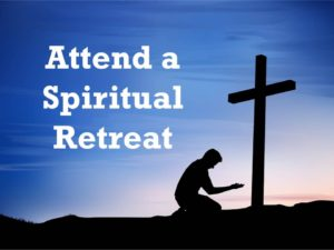Attend a Spiritual Retreat